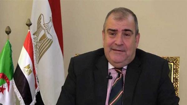 صورة سفير مصر بالجزائر:لا يوجد أي إصابة بفيروس كورونا بين أبناء الجالية